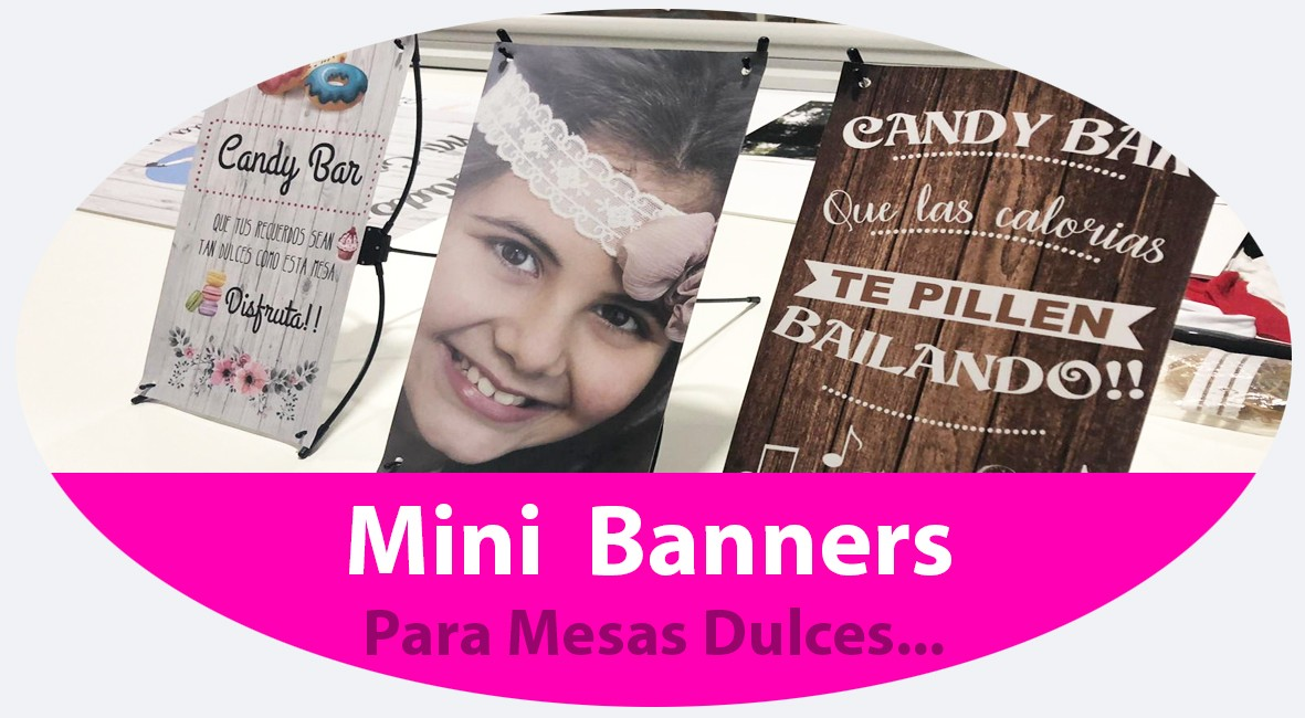 Mini banners candy bar o mesa dulce